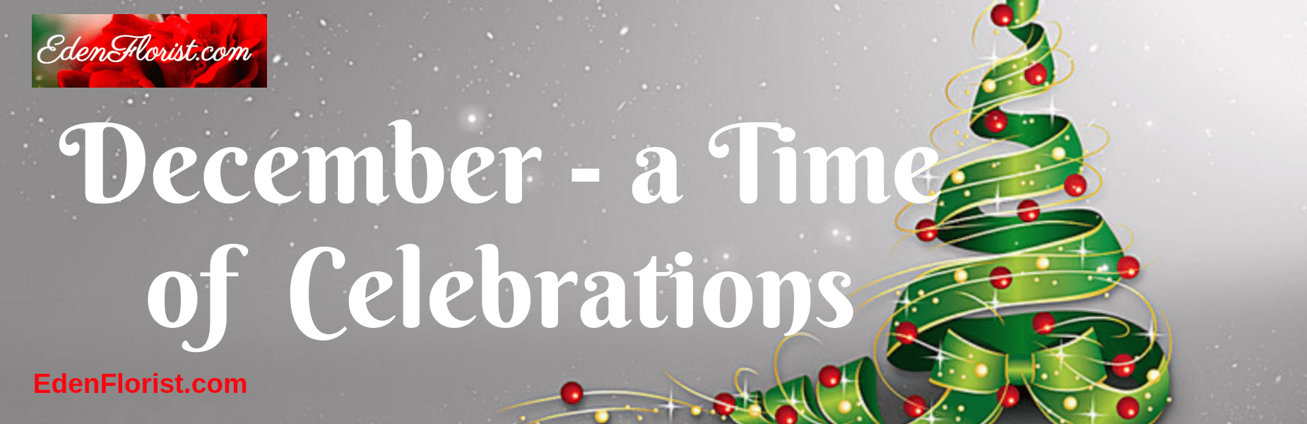 December – A Time of Celebrations