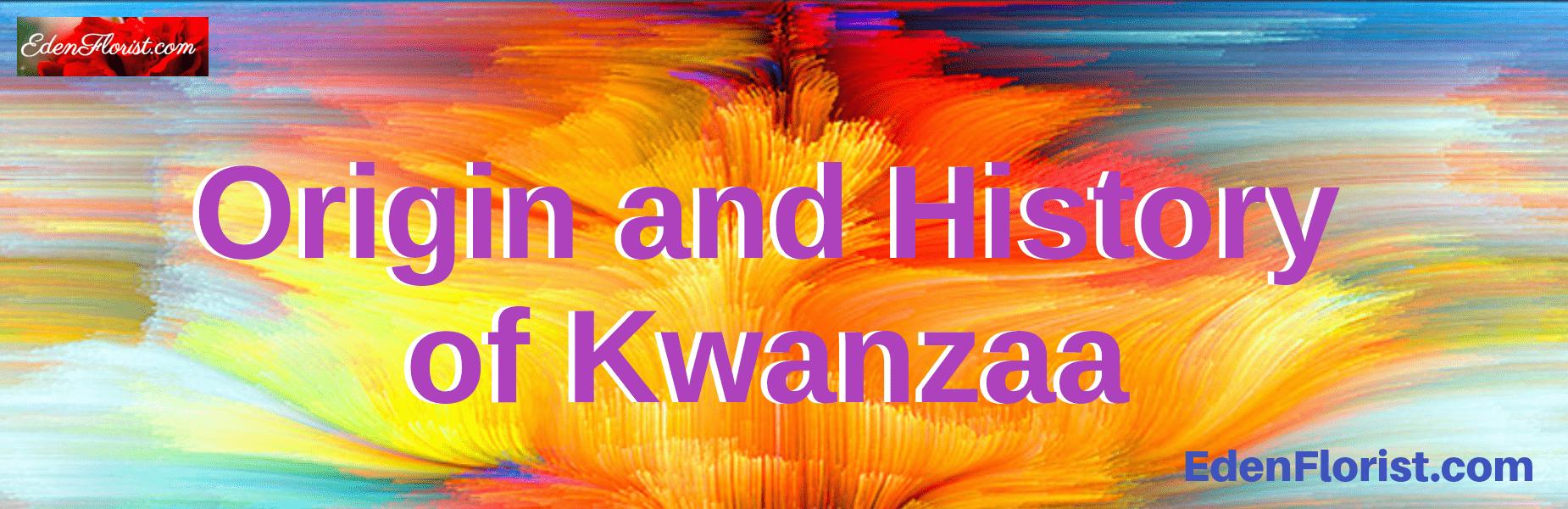 Origin and History of Kwanzaa