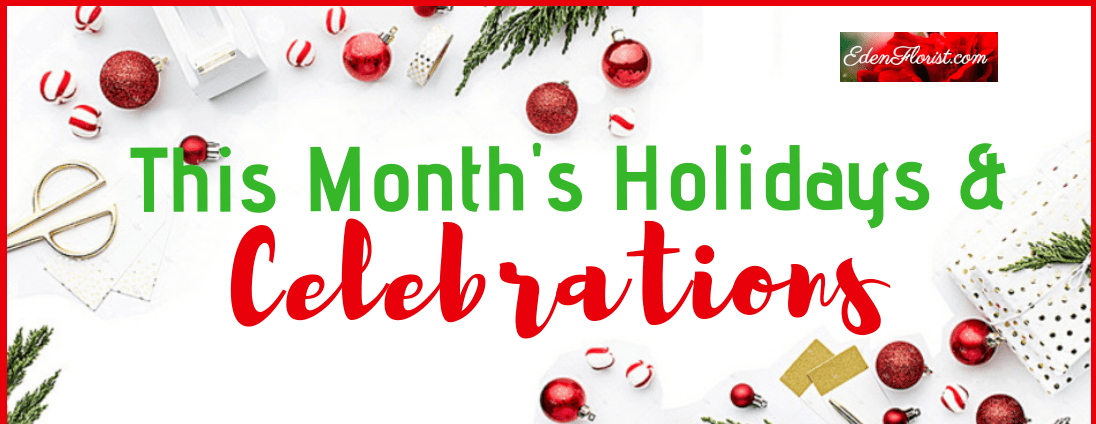 December Holidays and Celebrations