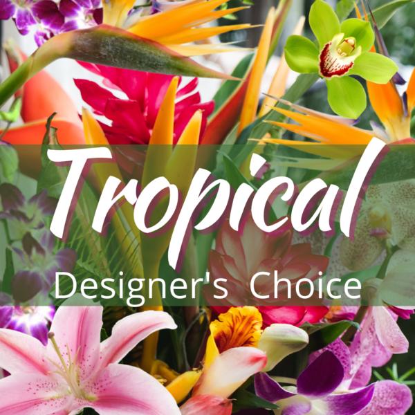 """Designers Choice Tropical Bouquet"""