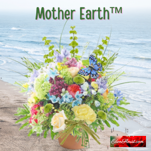 """""""Mother Earth™ Bouquet"""""""