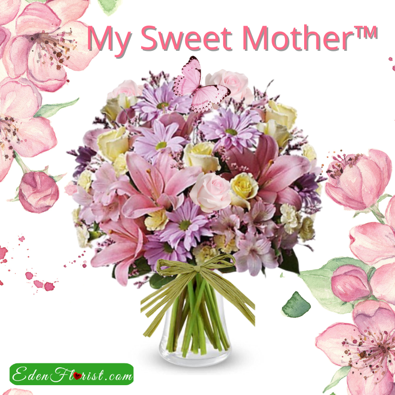 """""""My Sweet Mother Bouquet"""""""
