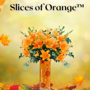 """Slices of Orange Floral Bouquet"""