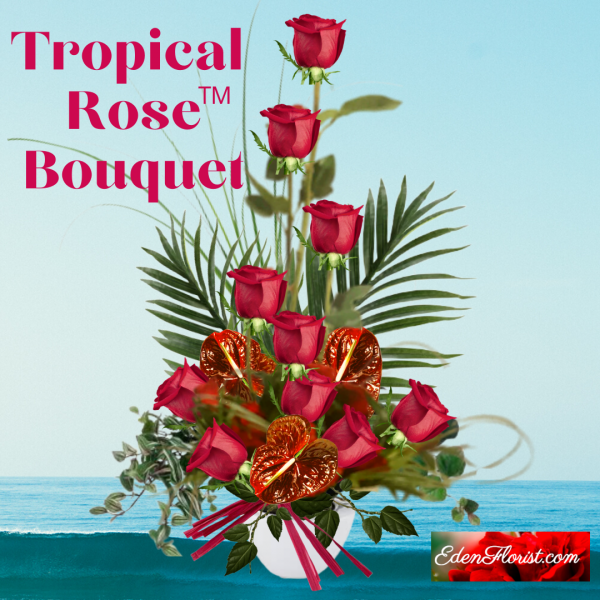 """""""The Tropical Rose™"""" bouquet"""