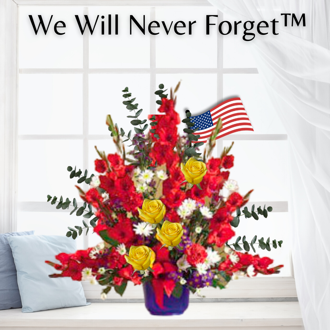 """""""We will Never Forget Funeral Basket"""""""