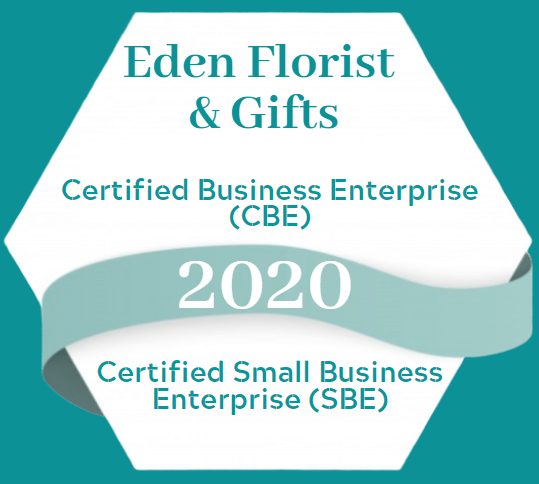 """""""Eden Florist Certified Business Enterprise CBE Small Business"""""""