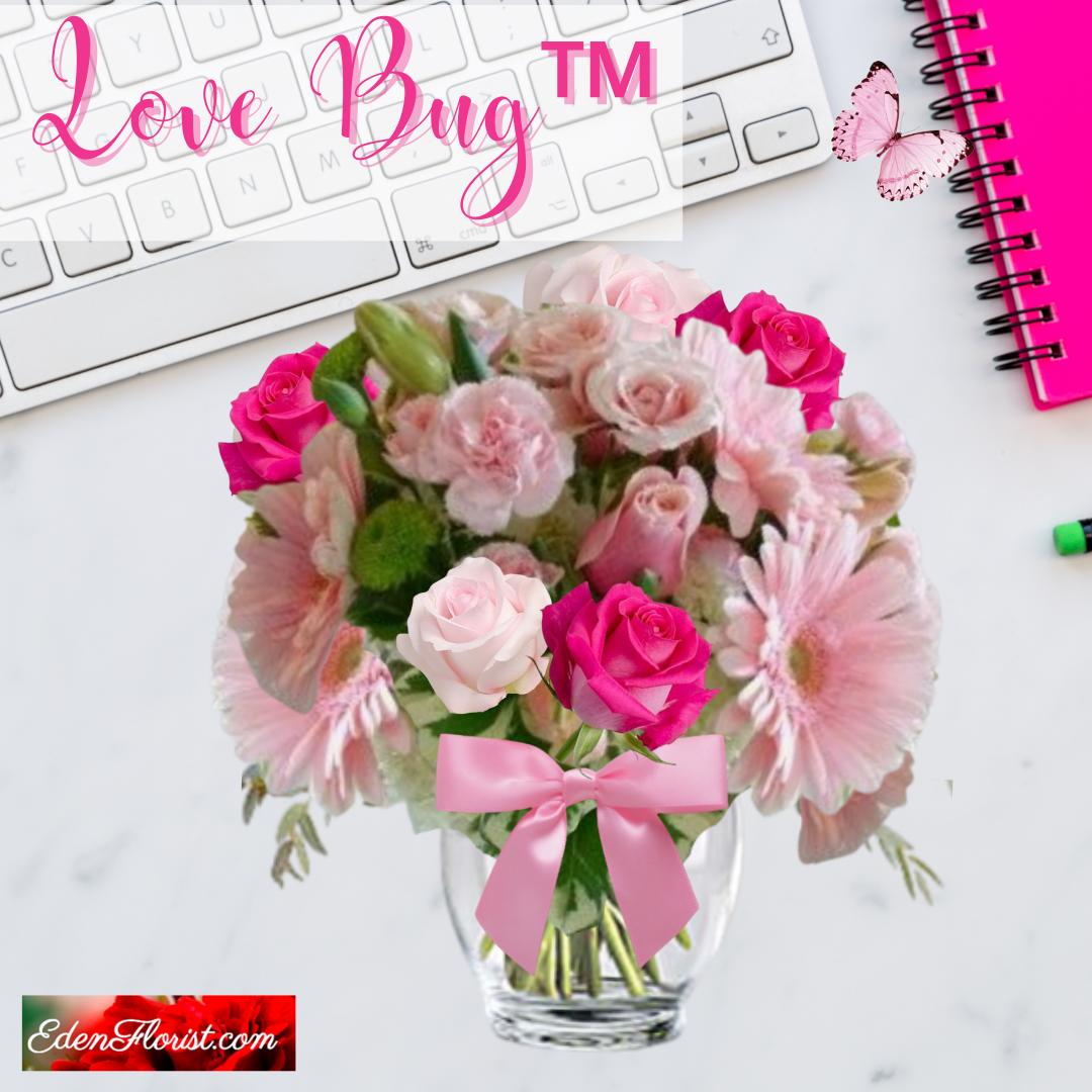 """""""Love Bug™ Bouquet"""""""