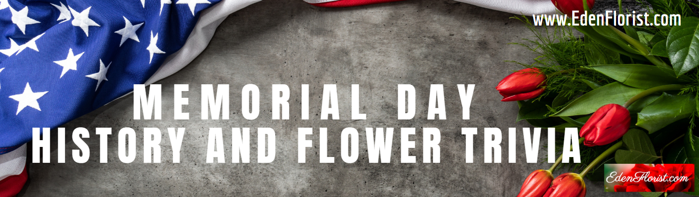 Memorial Day Flower Trivia