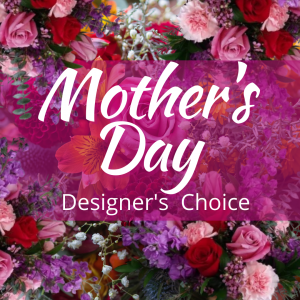 """""""mothers day designers choice"""""""