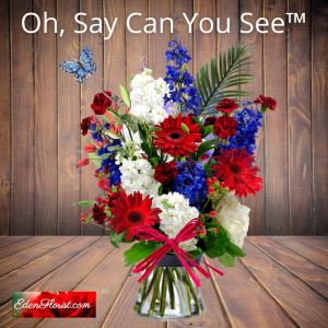"""""""oh say can you see bouquet"""""""