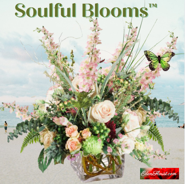"""""""soulful blooms"""""""